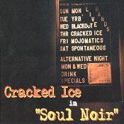 Cracked Ice - Soul Noir