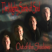 Out of the Shadows - Mighty Saints of Soul