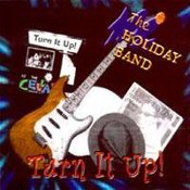 The Holiday Band - Turn It Up