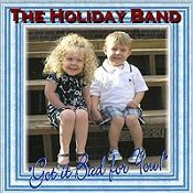 The Holiday Band - Got it Bad for you