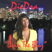 "DieDra ""Livein' the Blues"