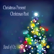 Band of Oz -Christmas Present Christmas Past