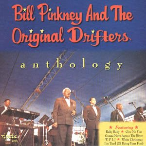 Bill Pinkney & The Original Drifters Anthology