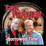 Fox Frazier- Borrowed Time