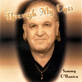 Sammy O'Banion – Through My Eyes
