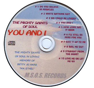 You and I - Mighty Saints of Soul