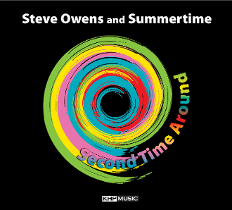 Steve Owens and Summertime – Second Time Around