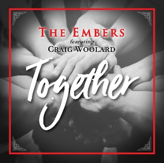 The Embers feat. Craig Woolard Together