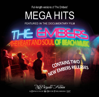 The Embers Mega Hits from the DVD Heart and Soul of Beach Music